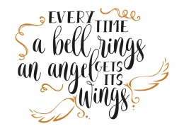 Free svg cut files - Every time a bell rings, an angel gets its wings