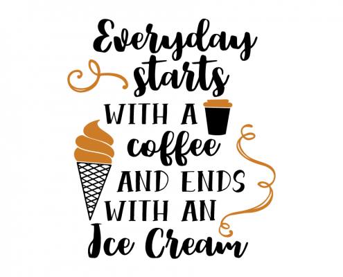 Free SVG cut file - Everyday starts with a coffee and ends with an Ice Cream
