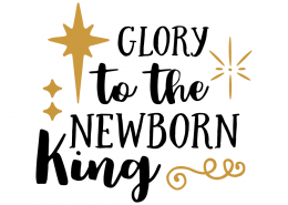 Free SVG cut file - Glory to the newborn king
