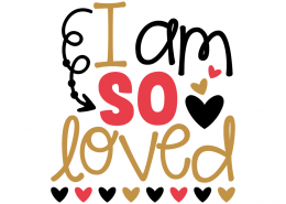 Free SVG cut file - I am so loved
