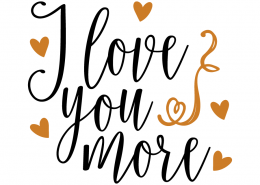 Free SVG cut file - I love you more
