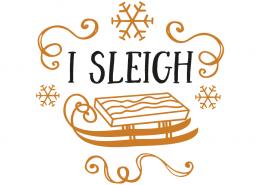 Free svg cut files - I sleigh