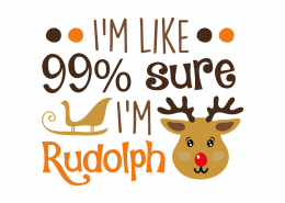 Free SVG cut file - I'm sure 99 sure i'm rudolph