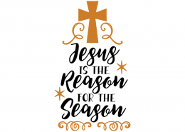 Free SVG cut file - Jesus is the reason for the season Jesus is the reason for the season