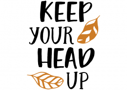 Free SVG cut file - Keep your head up