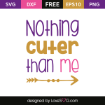 Free SVG cut file - Nothing cutter than me