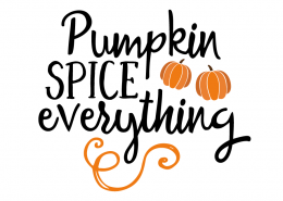 Free SVG cut file - Pumpkin spice everything