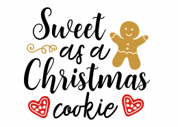 Free SVG cut file - Sweet as a christmas cookie