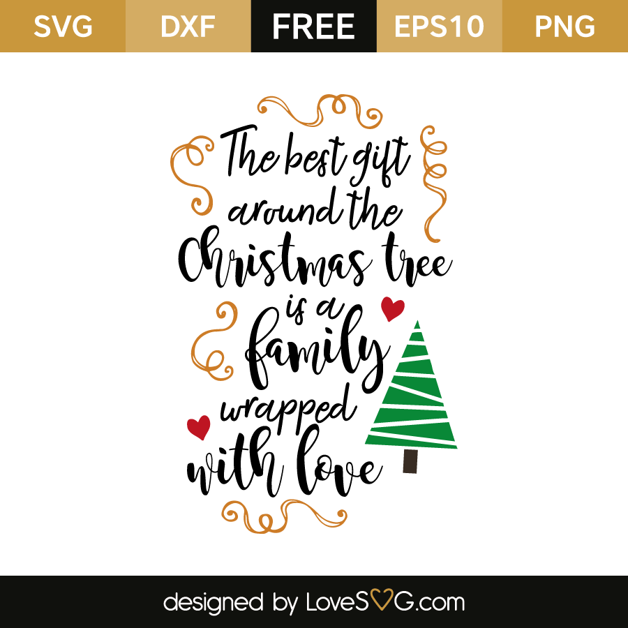 Free SVG cut file - The best gift around the christmas tree