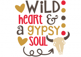 Free SVG cut file - Wild heart & a Gypsy Soul