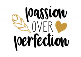 Free svg cut files - Passion over perfection