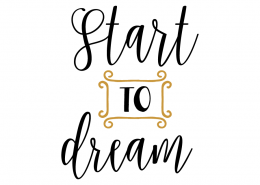 Free svg cut files - Start to dream