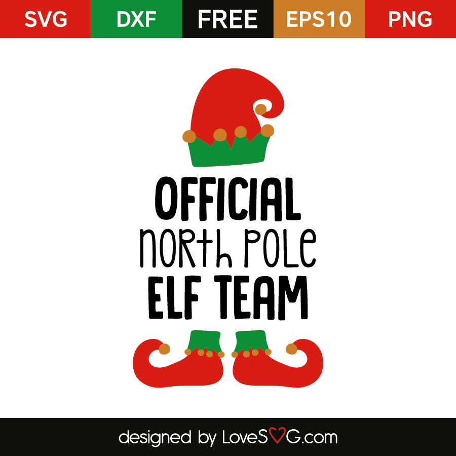 Free Svg Cut File Official North Pole Elf Team Lovesvg Com