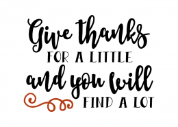 Free SVG cut file - Give thanks for a little