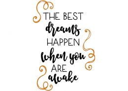 Free SVG cut file - The best dreams happen when you are awake