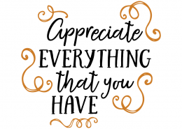 Free SVG cut file - Appreciate everything that you have