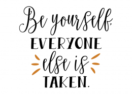 Free SVG cut file - Be yourself everyone else is taken