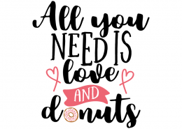 Free SVG cut file - All you need is love and donuts
