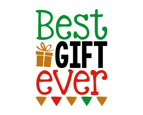 Free SVG cut file - Best gift ever