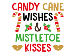 Free SVG cut file - Candy Cane Wishes and Mistletoe Kisses