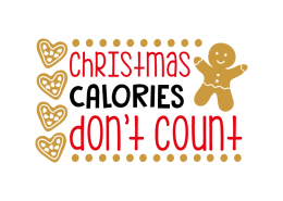 Free SVG cut file - Christmas calories don't count