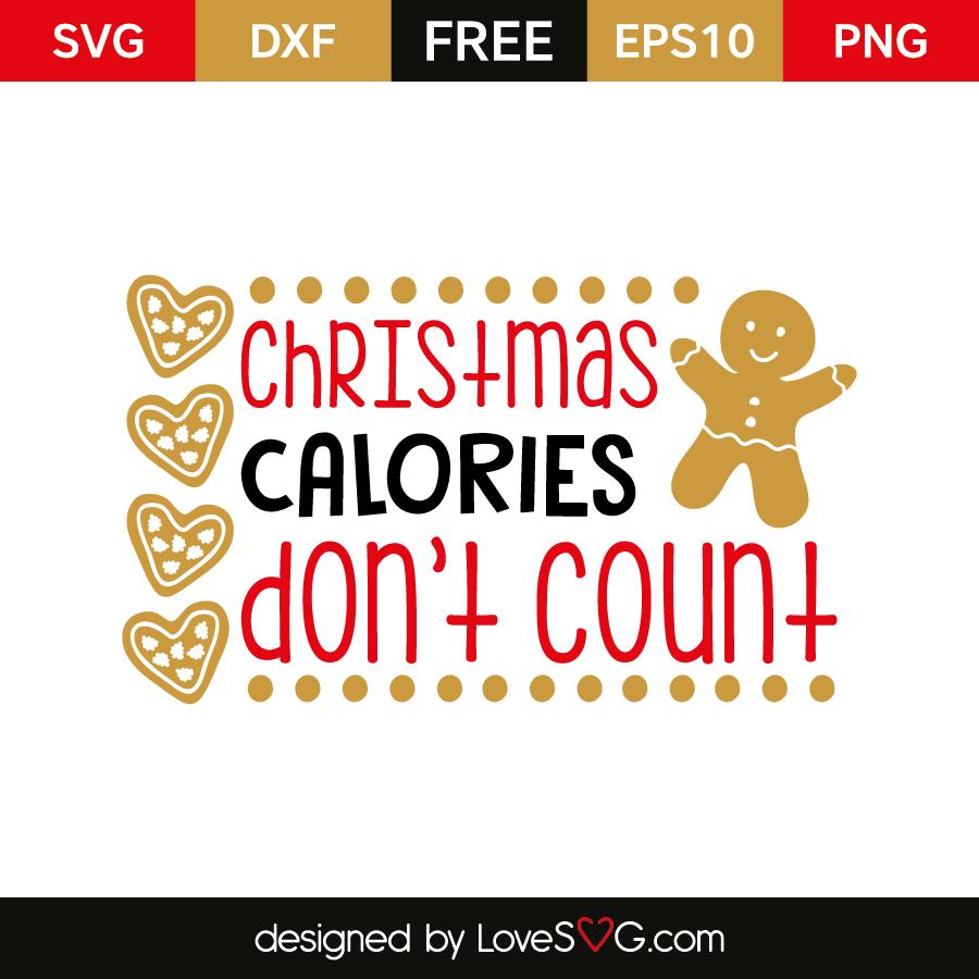 Free SVG cut file - Christmas calories don't count