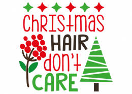 Free SVG cut file - Christmas hair don't care