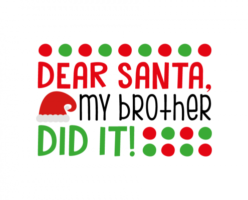 Free SVG cut file - Dear Santa my brother did it