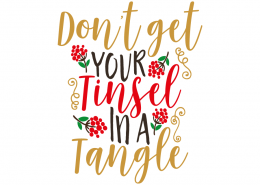 Free SVG cut file - Don't get your Tinsel in a Tangle