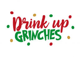 Free SVG cut file - Drink Up Grinches