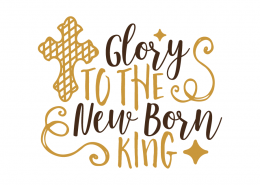 Free SVG cut file - Glory to the New Born King