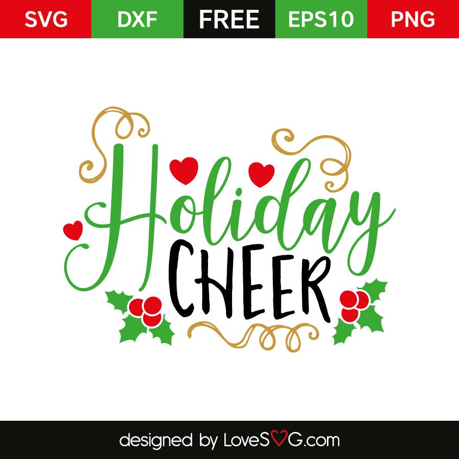Free SVG cut file - Holiday Cheer