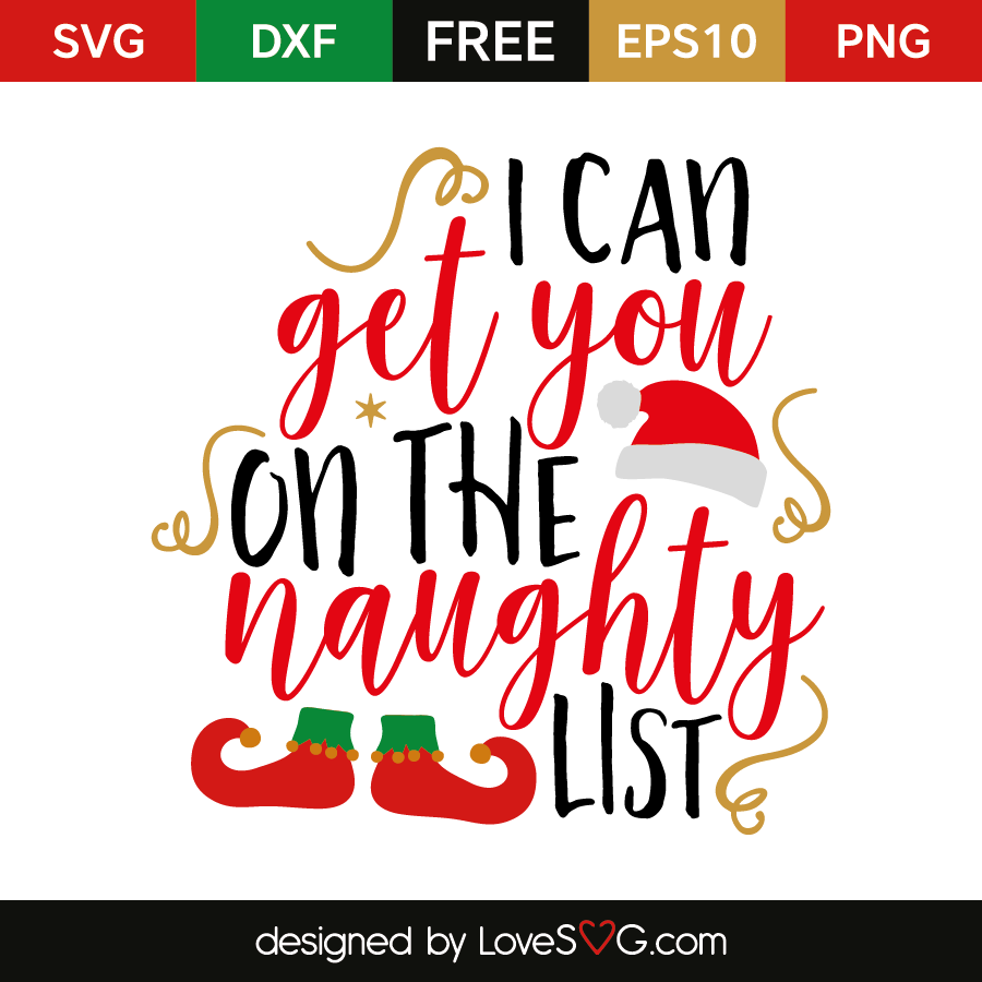 Free SVG cut file - I can get you on the naughty list