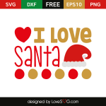 Free SVG cut file - I love Santa