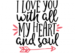Free SVG cut file - I love you with all my heart and soul