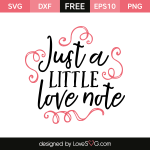 Free SVG cut file - Just a little love note