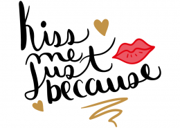 Free SVG cut file - Kiss me just because