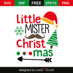 Free SVG cut file - Little Mister Christmas