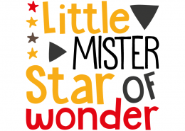 Free SVG cut file - Little Mister Star of Wonder