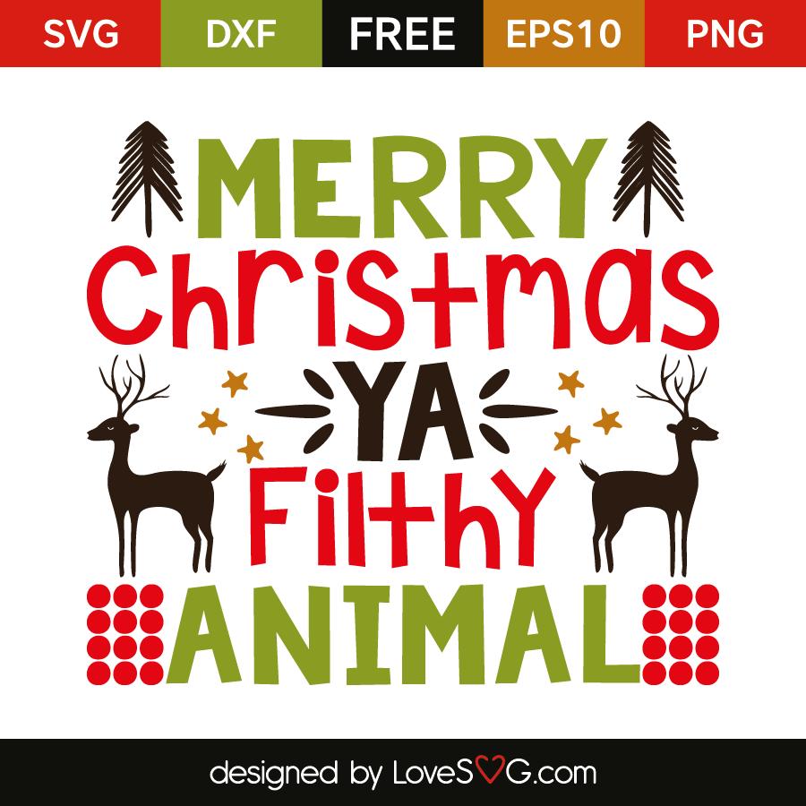 Download Merry christmas ya flithy animal | Lovesvg.com
