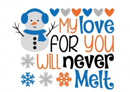 Free SVG cut file - My love for you will never melt