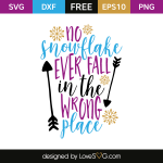 Free SVG cut file - No sowflake ever fall in the wrong place