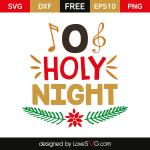 Free SVG cut file - O Holy Night