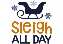 Free SVG cut file - Sleigh all day