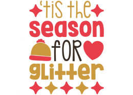 Free SVG cut file - 'Tis the season for Glitter