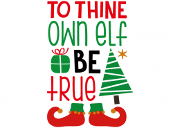 Free SVG cut file - To thine own elf be True