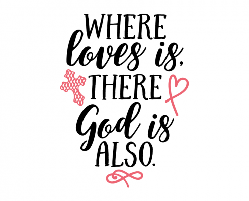 Free SVG cut file - Where loves is There God is also