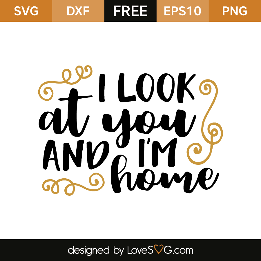 I look at you and i 39 m home for The look at home