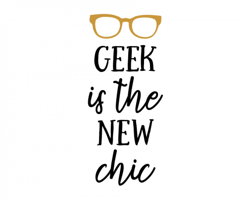 Free SVG cut file - Geek is the new chic