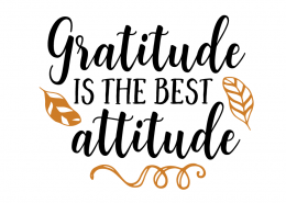 Free SVG cut file - Gratitude is the best attitude